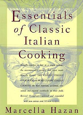 Essentials-of-Classic-Italian-Cooking-Hazan-Marcella-9780394584041